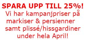 Kampanj på markiser och persienner i stockholm